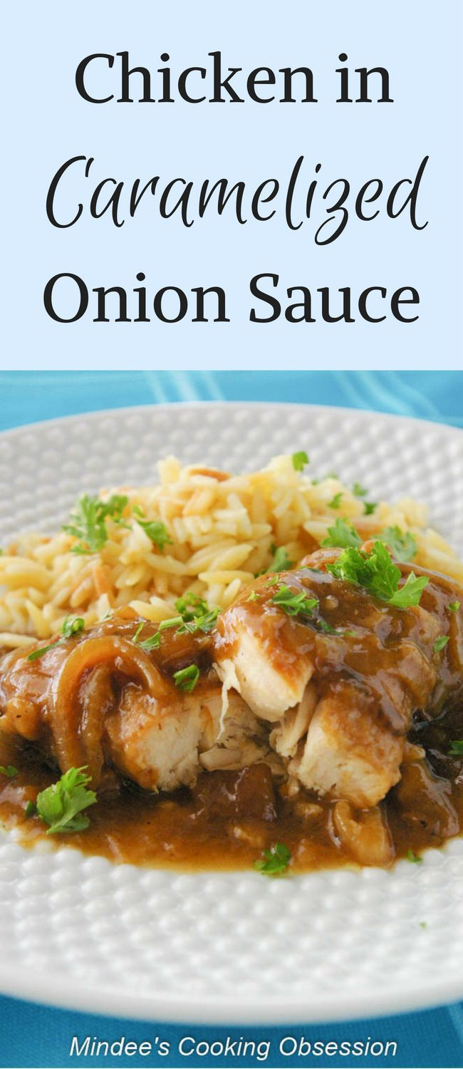 This chicken in caramelized onion sauce is so tender and flavorful! Makes a great meal during the week as well as on the weekends! via @https://www.pinterest.com/mindeescooking/