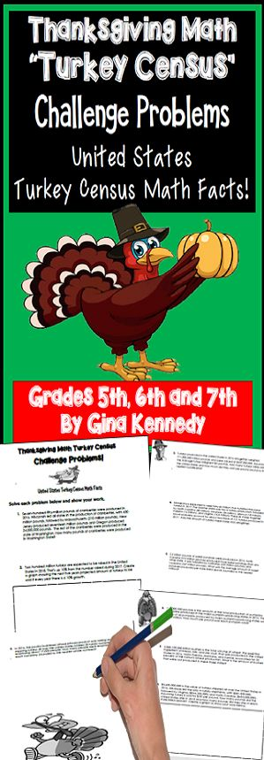 """Nine challenging Thanksgiving """"turkey census"""" math problems. Students complete nine critical thinking word problems with a """"turkey/fall harvest"""" theme with problems taken from the actual """"United States Turkey Census"""" fact chart. Problems range from creating data charts, decimals, multiplication, division, and much more. An excellent way to promote critical thinking before the holidays!$"""
