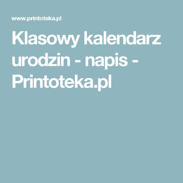 Klasowy kalendarz urodzin - napis - Printoteka.pl