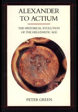 Peter Green - Alexander to Actium