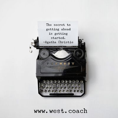 INSPIRATION - EILEEN WEST LIFE COACH | The secret to getting ahead is getting started. - Agatha Christie | Eileen West Life Coach, Life Coach, inspiration, inspirational quotes, motivation, motivational quotes, quotes, daily quotes, self improvement, personal growth, Agatha Christie, Agatha Christie quotes, get ahead, get started