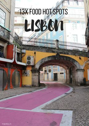 13x food hot spots in Lisbon, Portugal - Map of Joy, travel, world, food