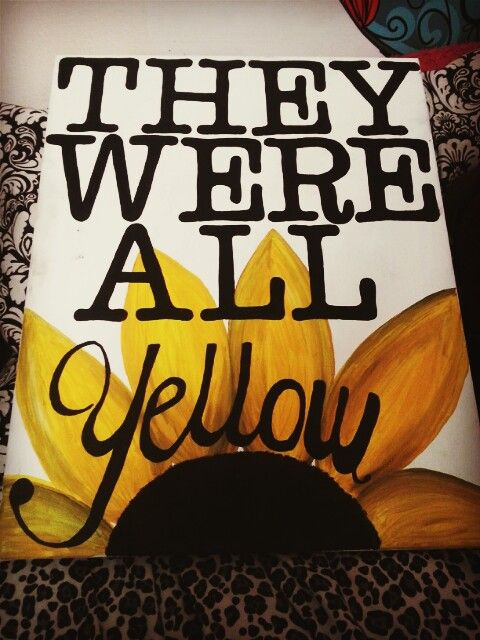 Painted canvas. Yellow by coldplay lyrics