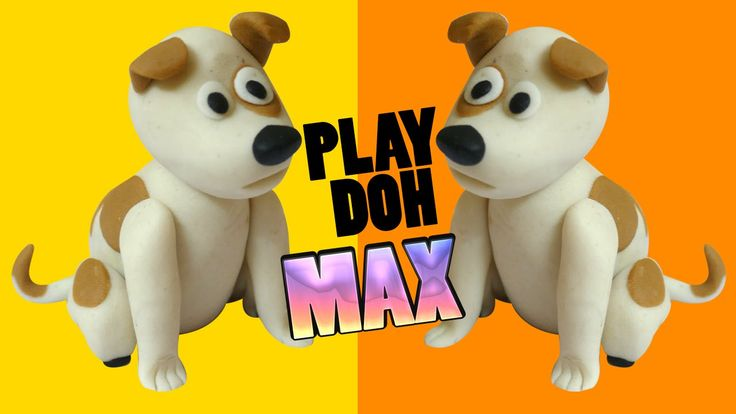 Play Doh The Secret Life of Pets max Dog Clay Modeling | The Secret Life...