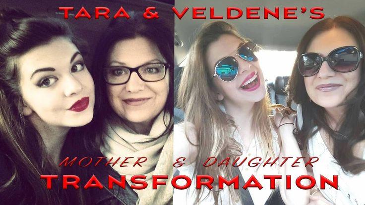 Tara & Veldene's Transformation - Mother & Daughter