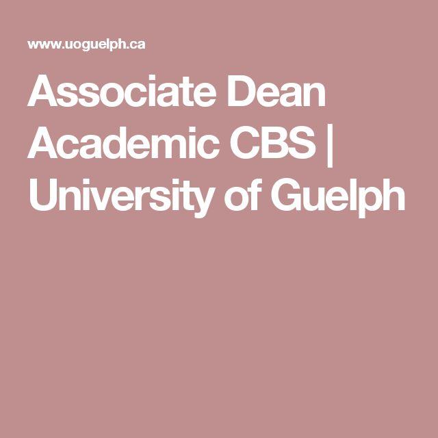 Associate Dean Academic CBS   University of Guelph