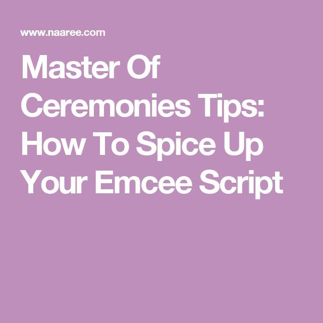 Master Of Ceremonies Tips How To Spice Up Your Emcee Script Master Of Ceremonies Wedding Master Of Ceremonies Wedding Mc