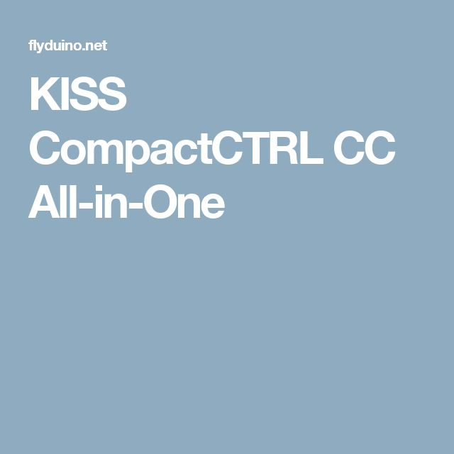 KISS CompactCTRL CC All-in-One