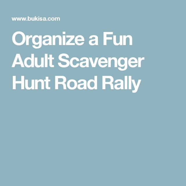 Organize a Fun Adult Scavenger Hunt Road Rally