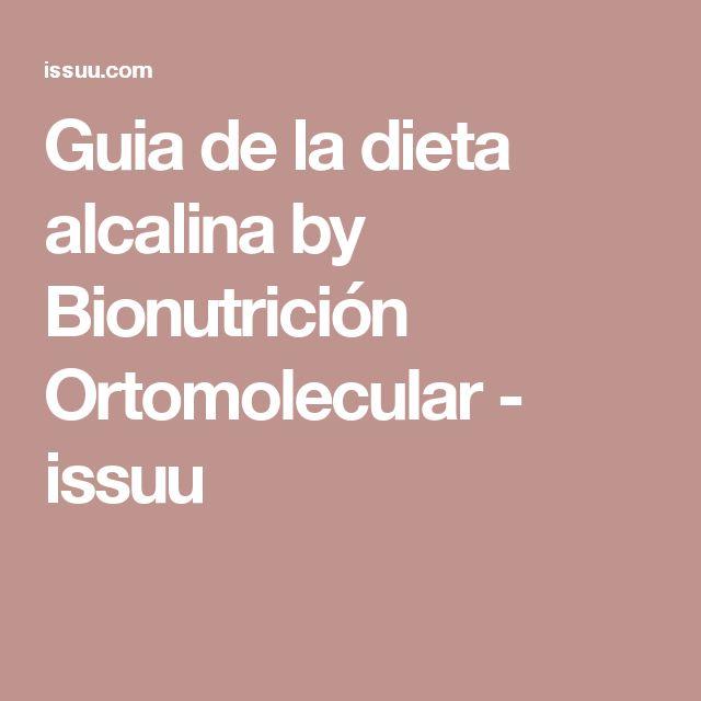 Guia de la dieta alcalina by Bionutrición Ortomolecular - issuu