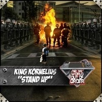 King Kornelius - Stand Up (Downlowd + MAD-SIN Remix) BUY IT NOW ON BEATPORT by Downlowd on SoundCloud