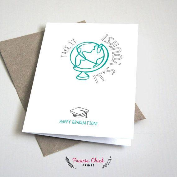 Take it its yours Happy Graduation CARD / by PrairieChickPrints
