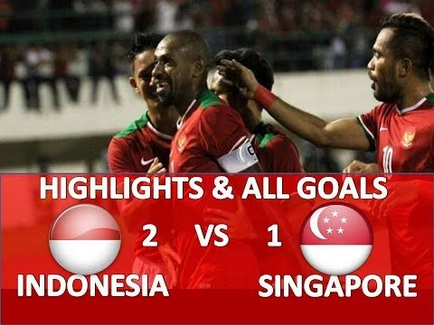 Indonesia vs Singapore 2 1 ● Highlights & All Goals ● AFF CUP HD Novembe...