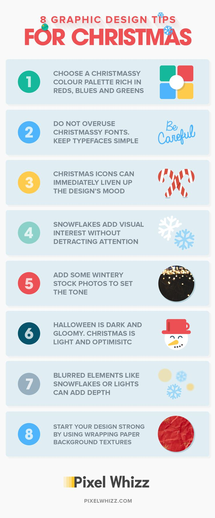 Christmas is just a few weeks away! Dramatically improve your website's design before the holidays! This infographic and collection of simple christmas graphic design tips is just for you!