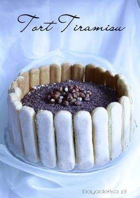BAYADERKA-food recipes and photos. Blog cooking. ideas for cakes, desserts and more.: CAKE TIRAMISU in polish nothing on ccl