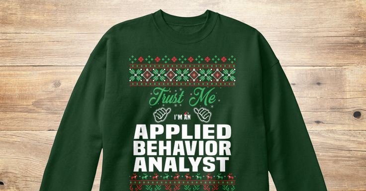 If You Proud Your Job, This Shirt Makes A Great Gift For You And Your Family.  Ugly Sweater  Applied Behavior Analyst, Xmas  Applied Behavior Analyst Shirts,  Applied Behavior Analyst Xmas T Shirts,  Applied Behavior Analyst Job Shirts,  Applied Behavior Analyst Tees,  Applied Behavior Analyst Hoodies,  Applied Behavior Analyst Ugly Sweaters,  Applied Behavior Analyst Long Sleeve,  Applied Behavior Analyst Funny Shirts,  Applied Behavior Analyst Mama,  Applied Behavior Analyst Boyfriend…