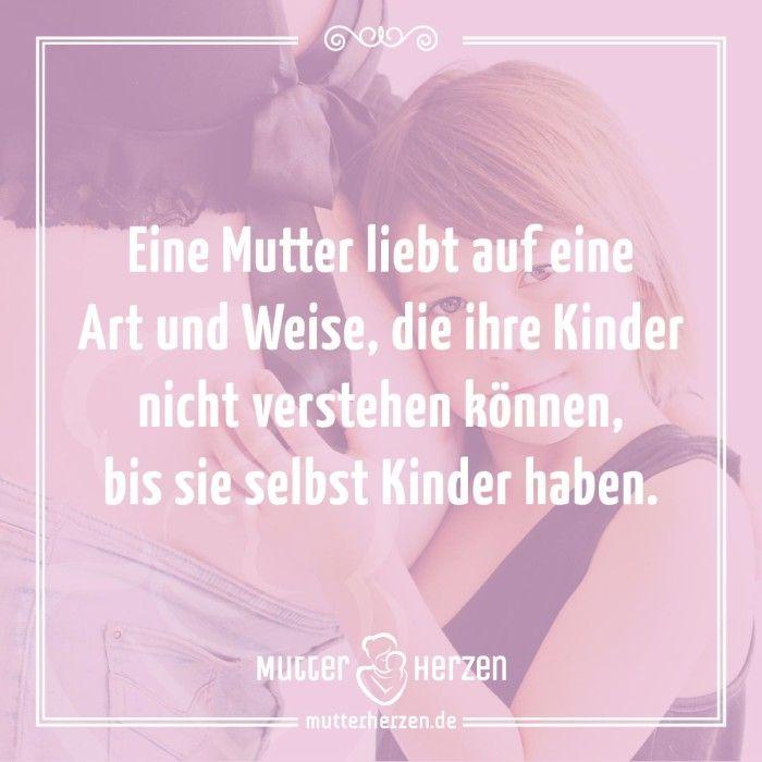 Unbeschreibliche Mutterliebe. Mehr schöne Sprüche auf: www.mutterherzen.de…