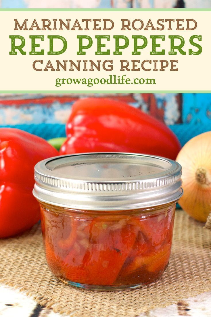 Marinated Roasted Red Peppers Canning Recipe Recipe In 2020 Stuffed Peppers Canning Recipes Roasted Red Peppers