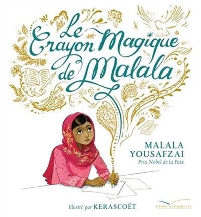 La jeune militante pour l'éducation et les droits des femmes raconte son rêve d'un crayon magique pour dessiner un monde de paix, sans guerre, pauvreté ou famine.