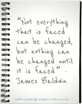 James Baldwin Quote Facing Life