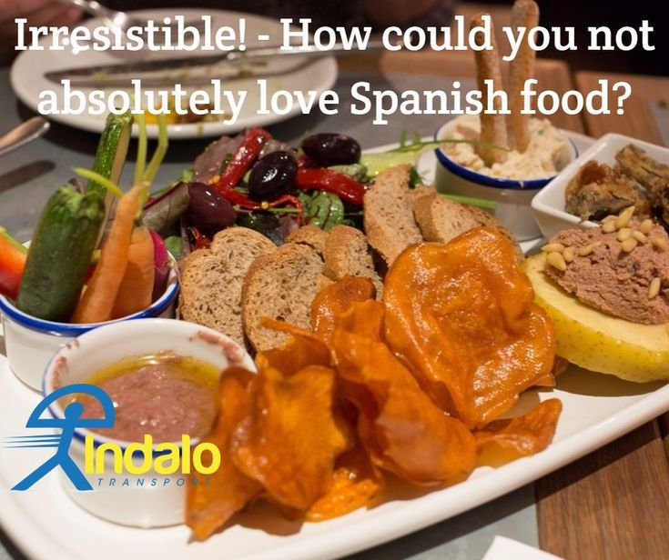 Irresistable! - How Could you not Absolutely Love Spanish Food | Indalo Transport