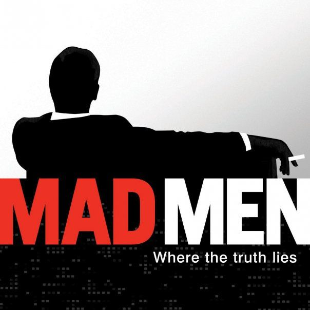"""MadMen currently is the ONLY show I watch now and it is by far one of the best and most intelligently written drama series to ever exist on television. I love it for depiction the raw times of the 50s and 60s a time period and I absolutely love how it depicts my chosen profession """"advertising"""" which by my eye is dead on. Its Brilliant easily one of my all time favorite series! - Bendrix"""