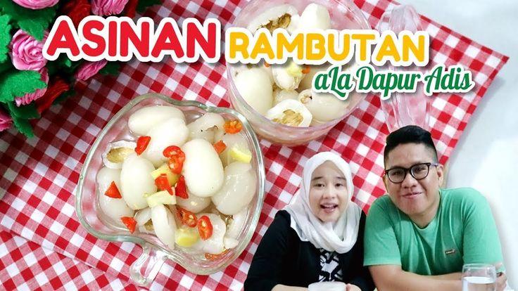 Resep dan Cara Buat Asinan Rambutan ala Dapur Adis  #dapuradis #food #recipe #cook #cooking #dessert #dessertrecipes #recipeoftheday