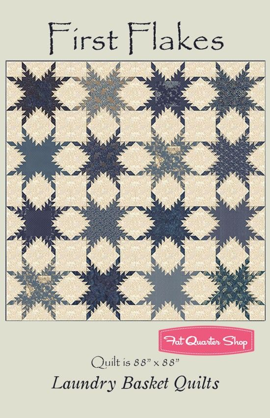 First Flakes Quilt Pattern<BR>Laundry Basket Quilts