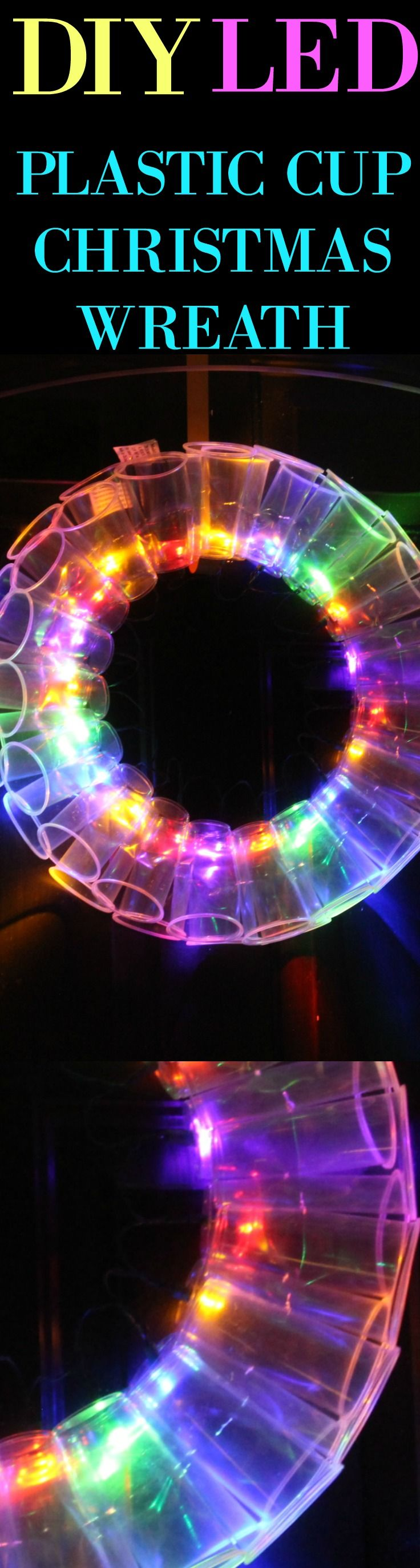 DIY - PLASTIC CUP LED CHRISTMAS WREATH! CHECK IT OUT!