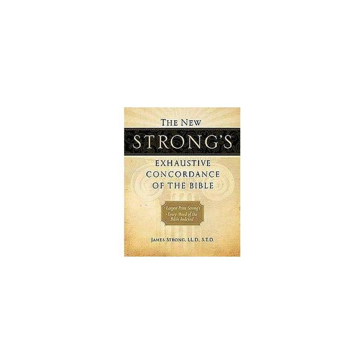 The New Strong's Exhaustive Concordance of the Bible (Multilingual) (Hardcover)