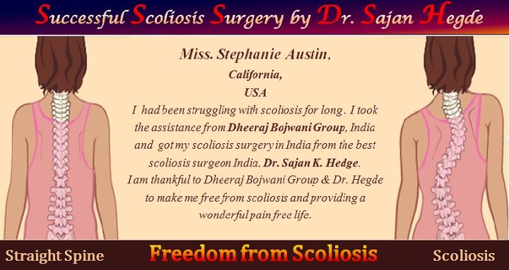 Hello I am Miss. Stephanie Austin from California in the US. I got my scoliosis surgery in India from the best best scoliosis surgeon India, Dr. Sajan K. Hedge. I was 12 years…
