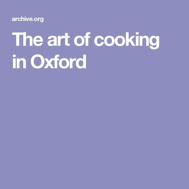 The art of cooking in Oxford