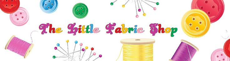 The Little Fabric Shop - Beautiful Fabric, Haberdashery, Ribbons, Buttons, Fat Quarter Bundles, Fleece and Sew much more. -- fat quarter, fat quarters, fat quarter bundles -- http://thelittlefabricshop.co.uk