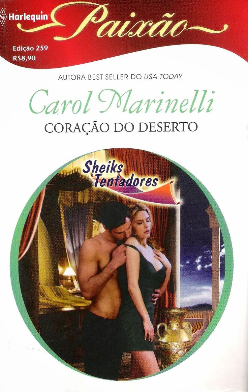 Meus Romances Blog: Coração Do Deserto - Carol Marinelli - Harlequin P...