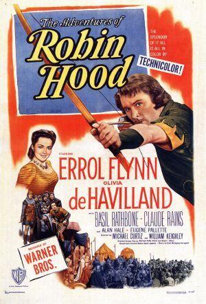 The Adventures of Robin Hood, 1938, with Errol Flynn