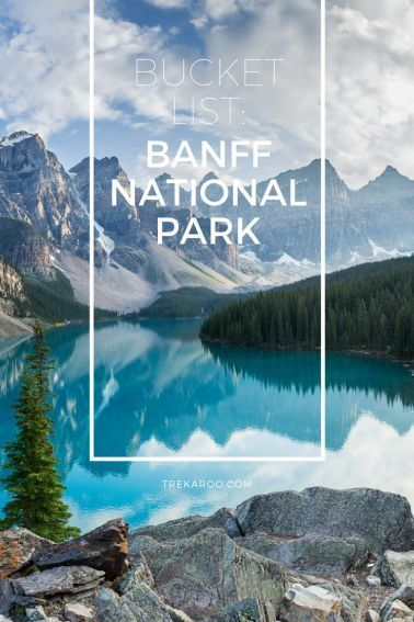 Ultimate Bucket List guide to exploring Banff National Park with Kids via @trekaroo