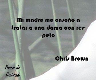 Frases de respeto de Chris Brown