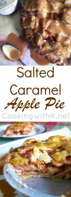 Cooking with K: Not Your Homemade Salted Caramel Apple Pie
