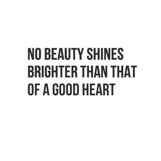 #Aiitech No beauty shines brighter than that of a good heart