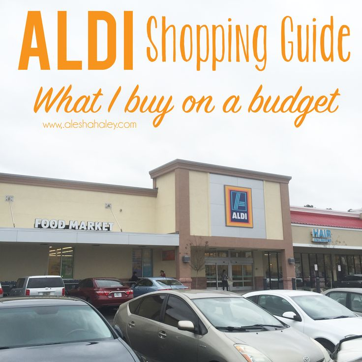 Shopping Guide for Aldi Grocery Store // Alesha Haley #aldi