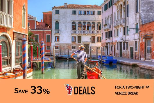 FROM £69PP (FROM WEEKENDER BREAKS) FOR A TWO-NIGHT 4* VENICE BREAK INCLUDING RETURN FLIGHTS FROM A CHOICE OF AIRPORTS, FROM £99PP FOR THREE NIGHTS - #SAVE UP TO 33% http://www.grabdeals.today/uk-en/deal_detail/11987