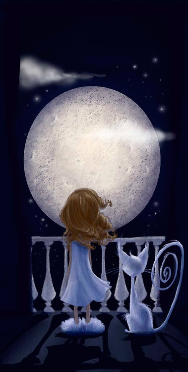 """"""" The Moon's Right In Front,"""" Said The Girl To The Cat, """"Which Means I've Been Chosen, How About That?"""" . . And The Wise Cat Replied, With A Twinkle In Her Eye, """"But When The Moon Is Behind You. . ."""