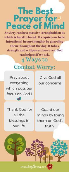 The Best Prayer for Peace of Mind. We encounter many situations in life that cause us to worry. A prayer for peace of mind can help us focus on our Savior instead of our situation. #prayer #lettinggo #Bible #stress