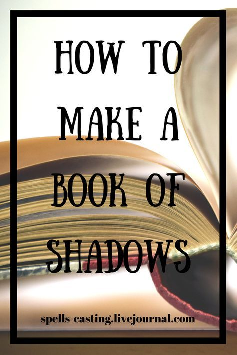How To Make A Book Of Shadows | Free books | Book of shadows