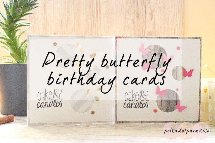 Pretty butterfly birthday cards | birthday card inspiration | greetings card ideas