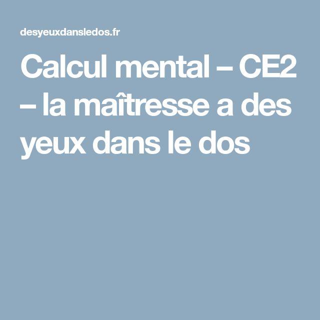 Calcul mental – CE2 – la maîtresse a des yeux dans le dos