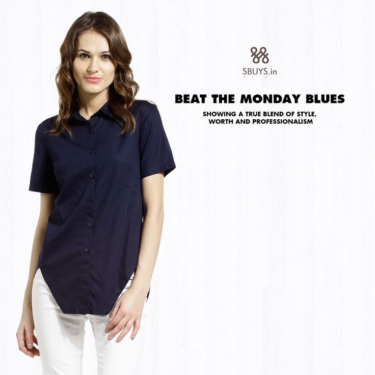 Beat the #Monday Blues. Showing a true blend of #style, worth & #professionalism. Grab now >  http://www.sbuys.in/sbuys-button-down-half-sleeve-poplin-shirt.html