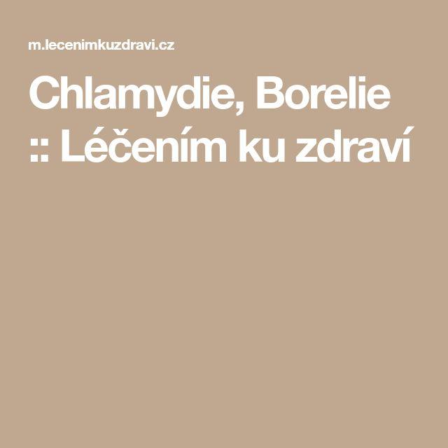 Chlamydie, Borelie :: Léčením ku zdraví