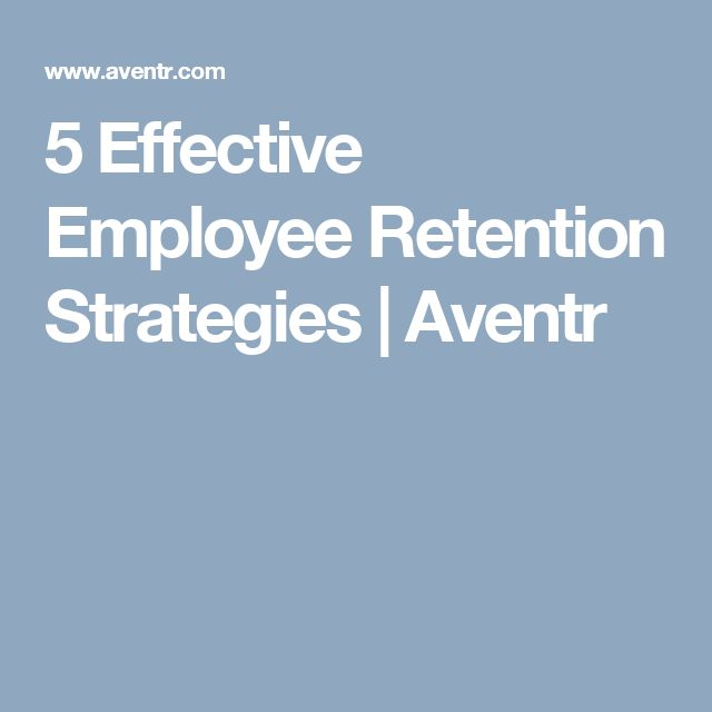 Top  Best Employee Retention Strategies Ideas On