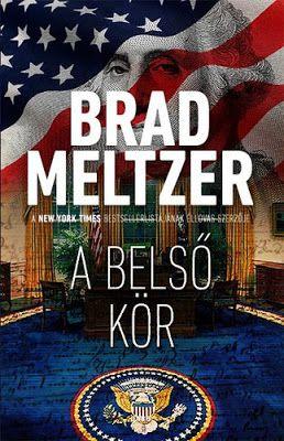 Tekla Könyvei: Brad Meltzer – A belső kör (Culper-kör 1.)